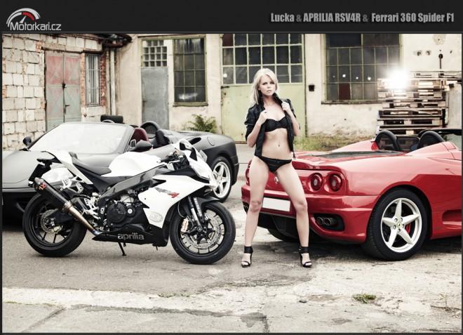 Lucka, Aprilia RSV4 a Ferrari 360 Spider F1