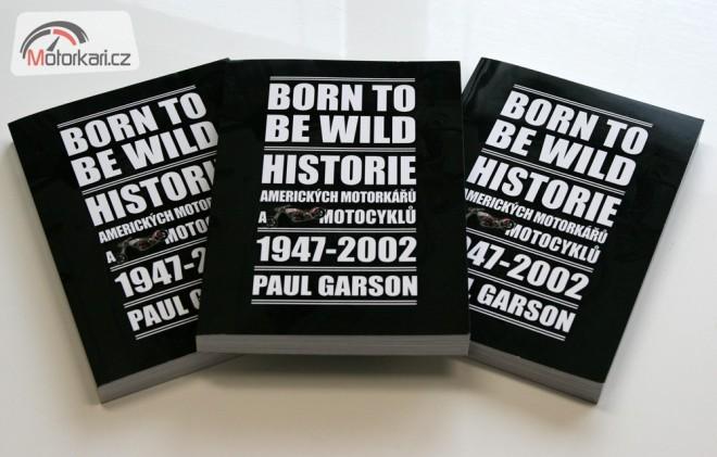 Soutìž o 3 knihy Born To Be Wild