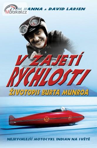 V zajetí rychlosti - Životopis Burta Munroa