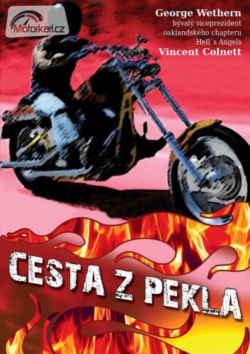 Cesta z pekla - George Wethern a Vincent Colnett