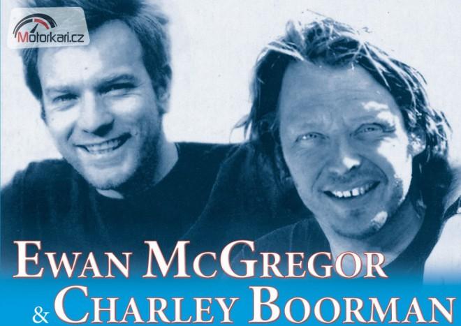 Ewan McGregor a Charley Boorman – Na motorce kolem svìta