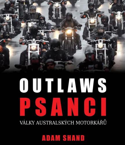 Adam Shand – Psanci – války australských motorkáøù