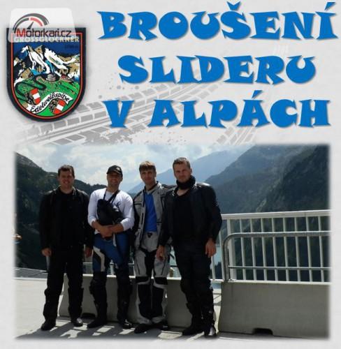 Broušení sliderù v Alpách
