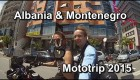 Albánie & Montenegro 2015