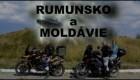 MOTO expedice 2015 - rumunsko A moldávie 1. AŽ 7. DEN
