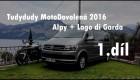 MotoDovolená 2016, Alpy a Lago di Garda 1.díl (motovlog)