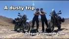 A dusty trip -Summer desert jam